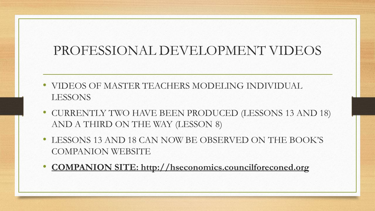 PROFESSIONAL DEVELOPMENT VIDEOS VIDEOS OF MASTER TEACHERS MODELING INDIVIDUAL LESSONS CURRENTLY TWO HAVE BEEN PRODUCED (LESSONS 13 AND 18) AND A THIRD