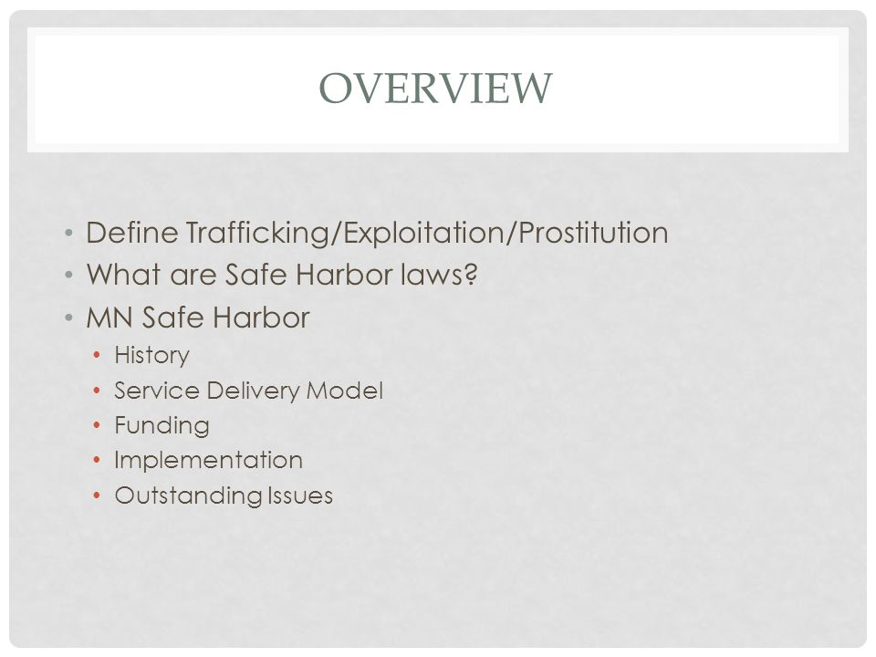 DEFINITIONS Sex Trafficking Federal – Recruiting, transporting, enticing […]a person by force, fraud or coercion in a commercial sex act.