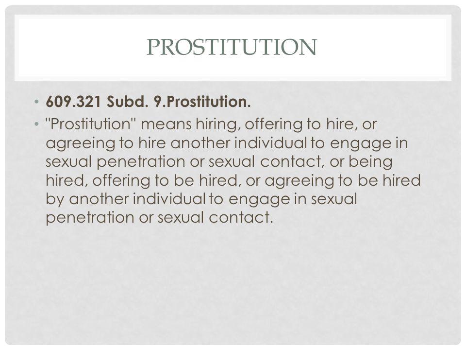 PROSTITUTION 609.321 Subd. 9.Prostitution.