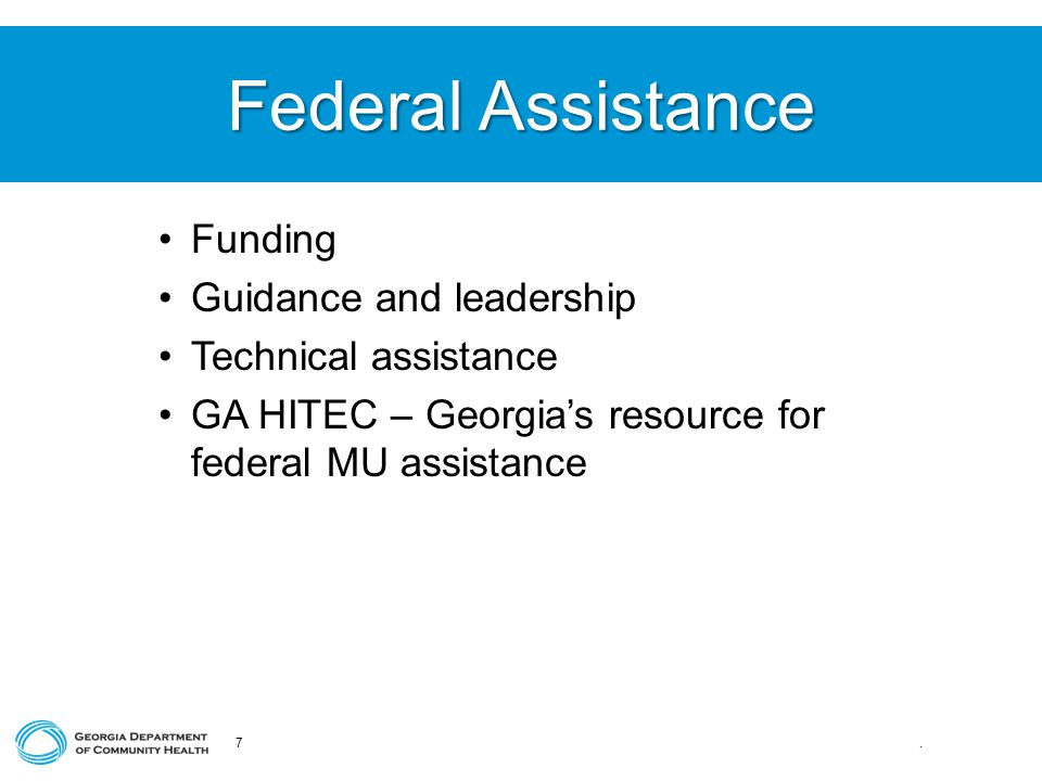 Federal Assistance 7.