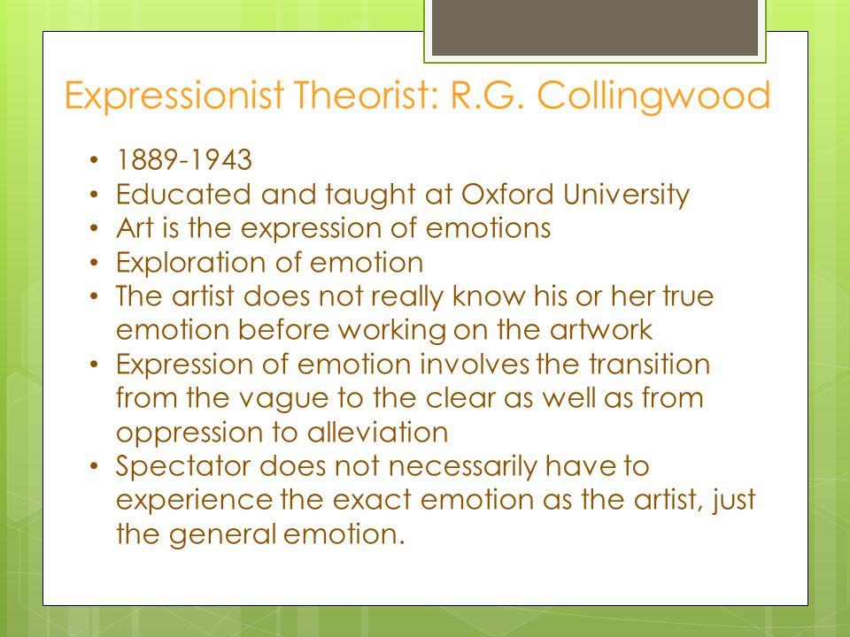 Expressionist Theorist: R.G.