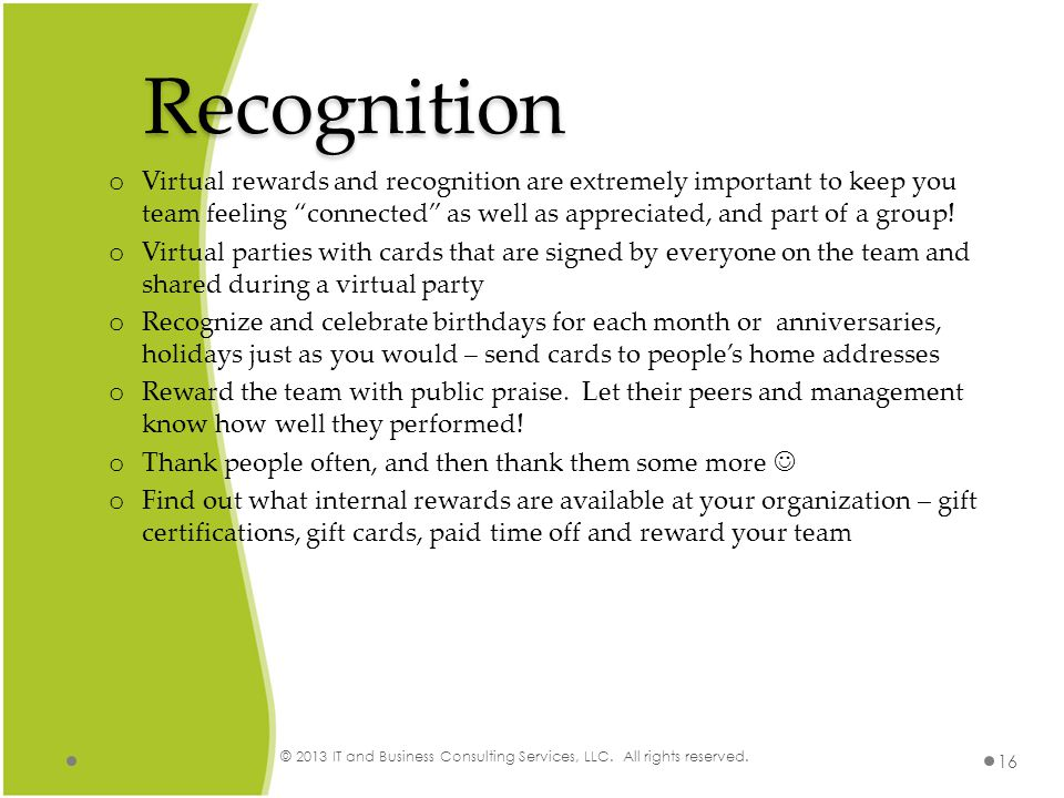 Recognition © 2013 IT and Business Consulting Services, LLC.