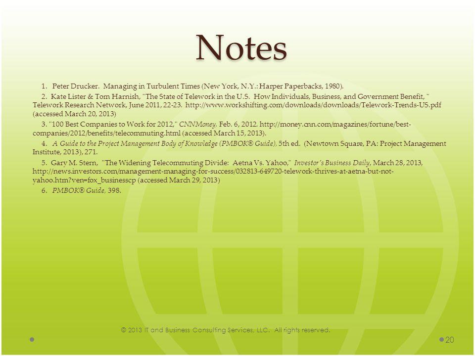 Notes 1. Peter Drucker. Managing in Turbulent Times (New York, N.Y.: Harper Paperbacks, 1980).