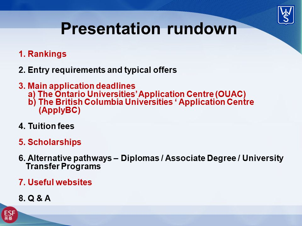 Presentation rundown 1. Rankings 2. Entry requirements and typical offers 3.