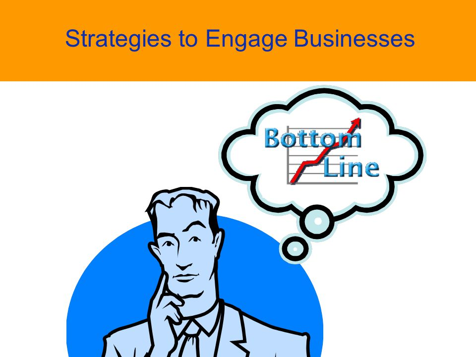 Strategies to Engage Businesses