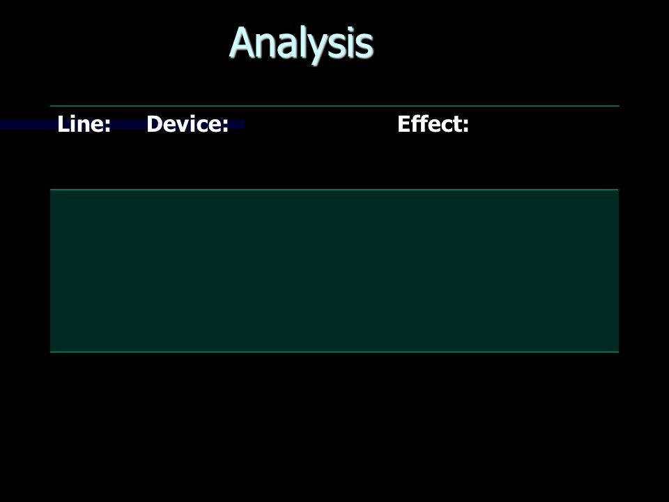 Analysis Line:Device:Effect: