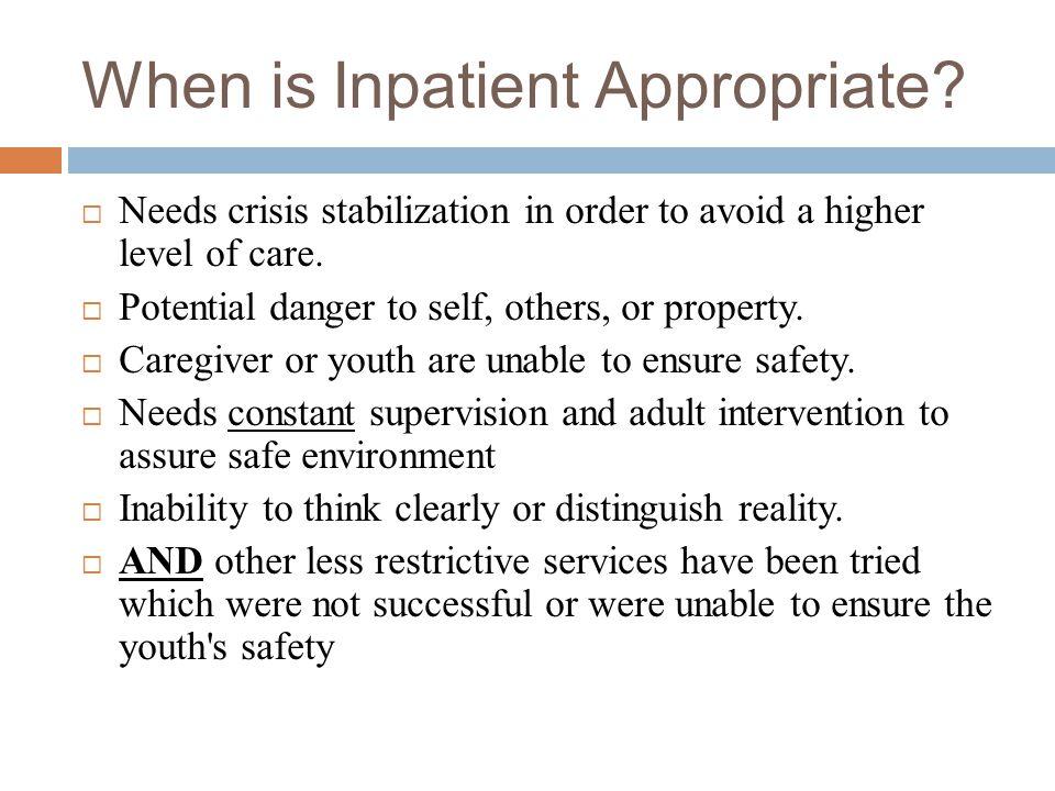 When is Inpatient Appropriate.