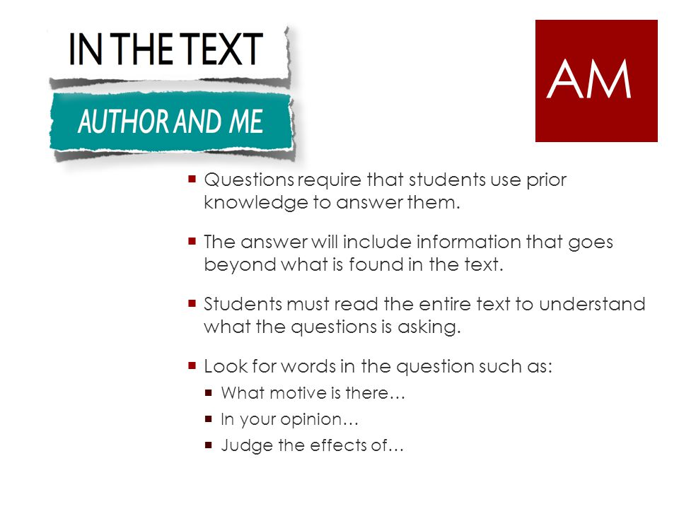  Questions require that students use prior knowledge to answer them.