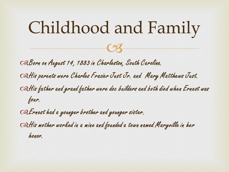   Born on August 14, 1883 in Charleston, South Carolina.