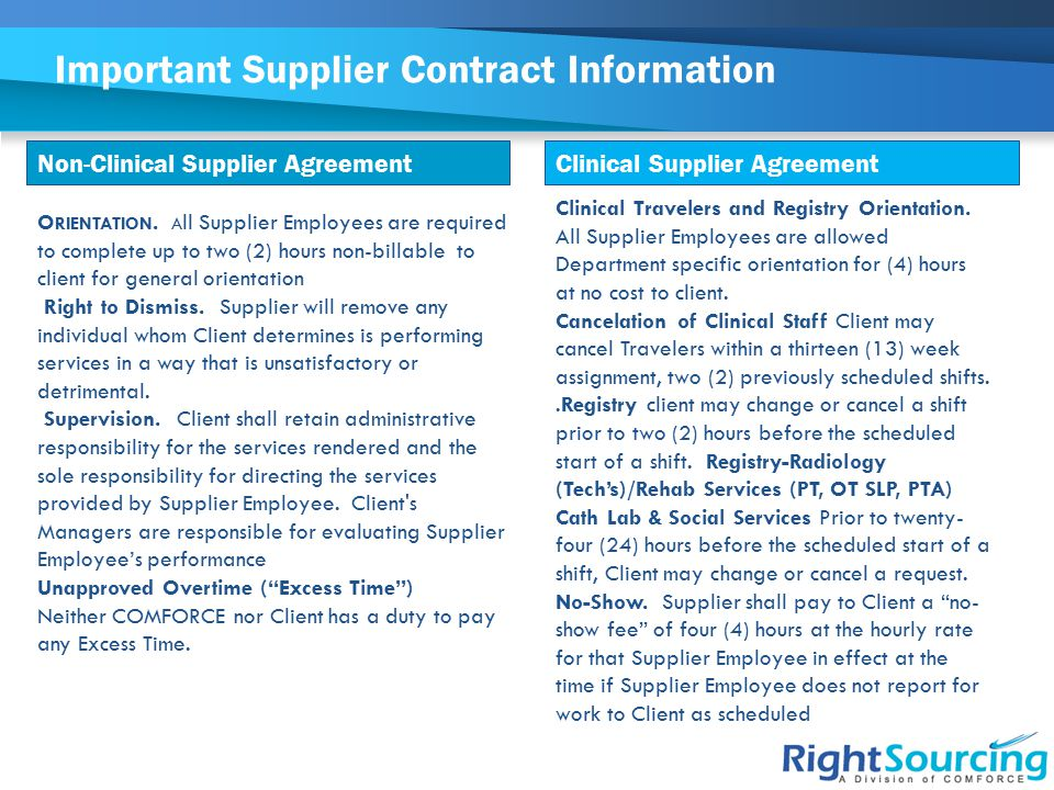 Important Supplier Contract Information Non-Clinical Supplier AgreementClinical Supplier Agreement Clinical Travelers and Registry Orientation. All Su