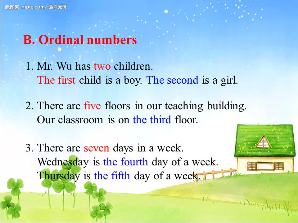 B. Ordinal numbers 1. Mr. Wu has two children. The first child is a boy.