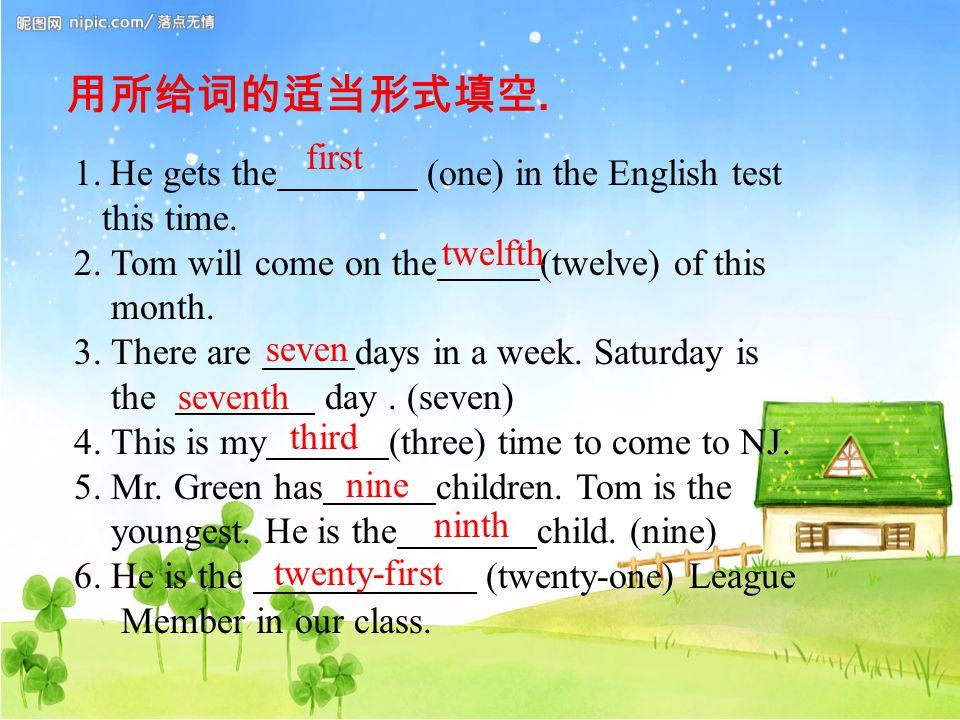 用所给词的适当形式填空. 1.He gets the (one) in the English test this time.