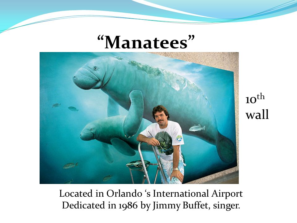 Located in Orlando 's International Airport Dedicated in 1986 by Jimmy Buffet, singer.
