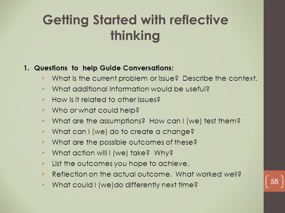 1.Questions to help Guide Conversations: What is the current problem or issue? Describe the context. What additional information would be useful? How