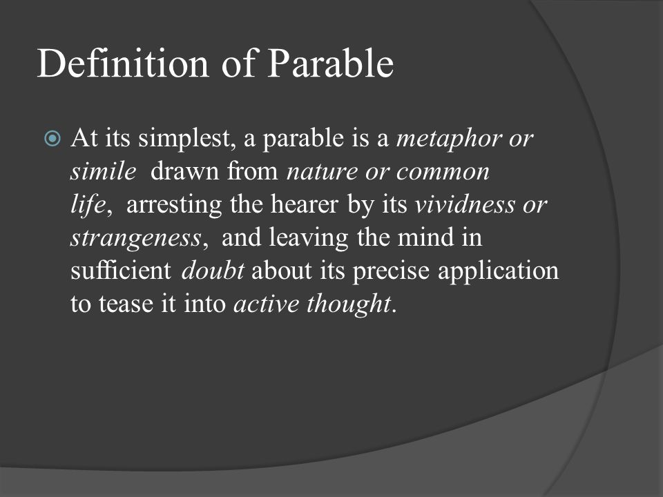 The Form of The Metamorphosis: ParableParable  1 st person p.o.v.