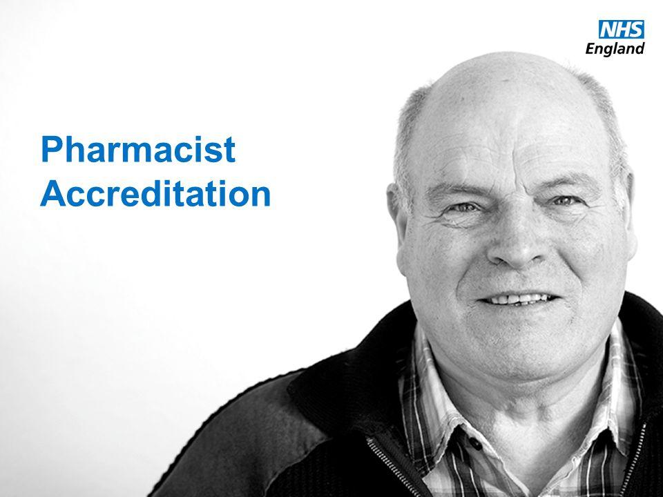 www.england.nhs.uk Pharmacist Accreditation