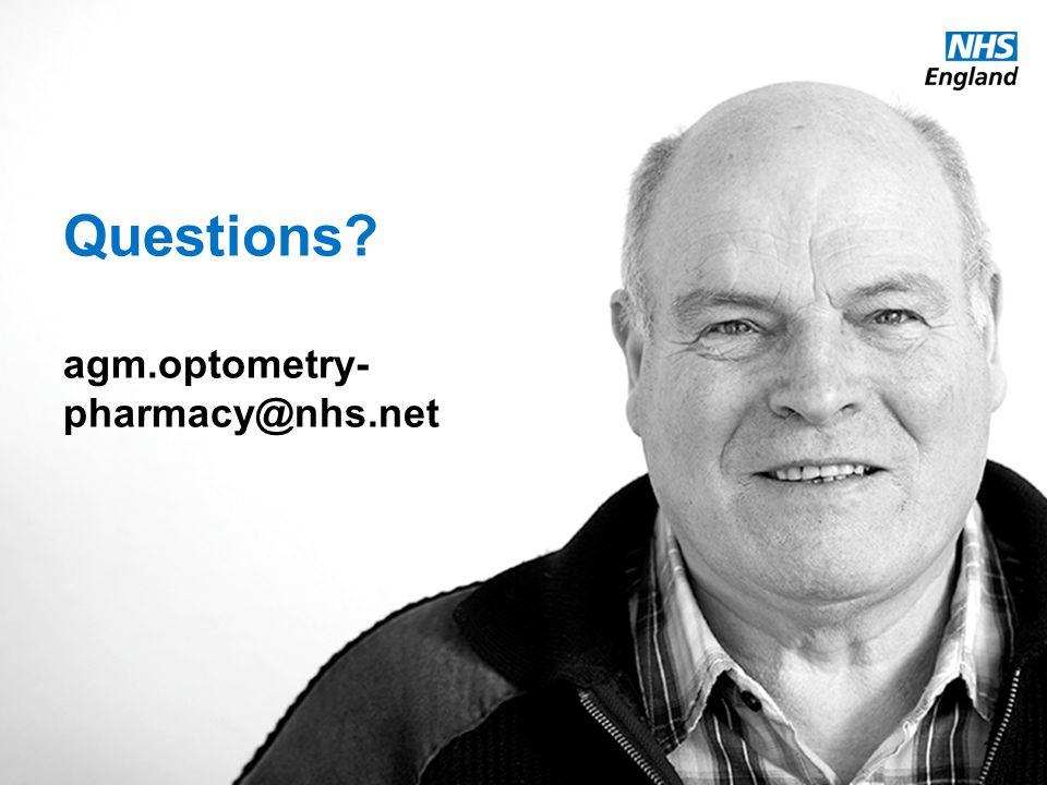 www.england.nhs.uk Questions agm.optometry- pharmacy@nhs.net
