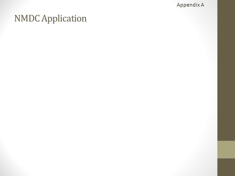 Appendix A NMDC Application