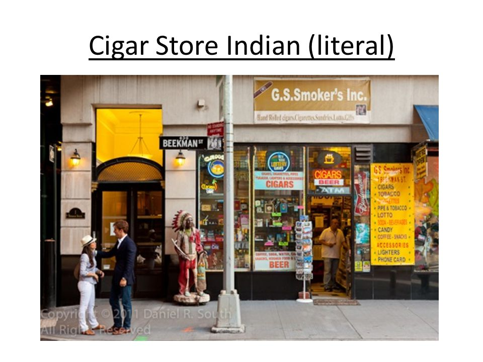 Cigar Store Indian (literal)