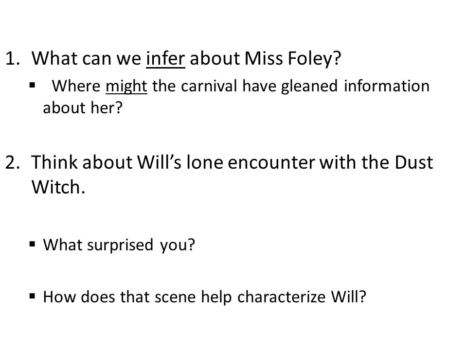 1.What can we infer about Miss Foley.