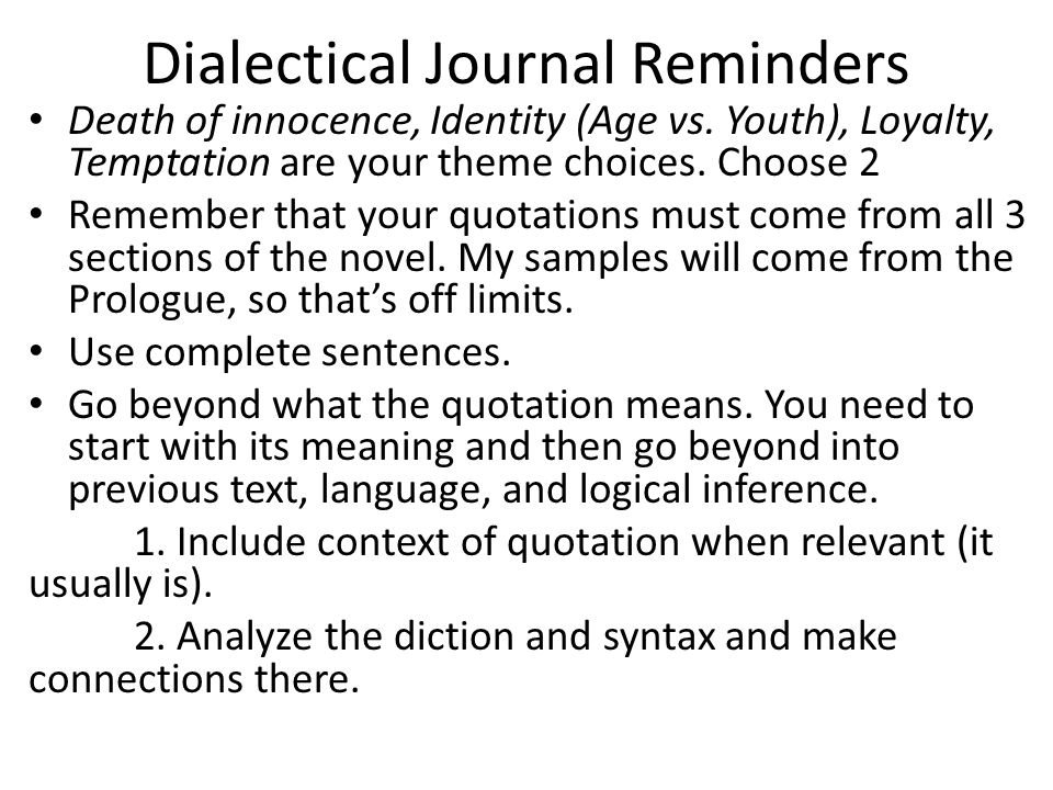 Dialectical Journal Reminders Death of innocence, Identity (Age vs.