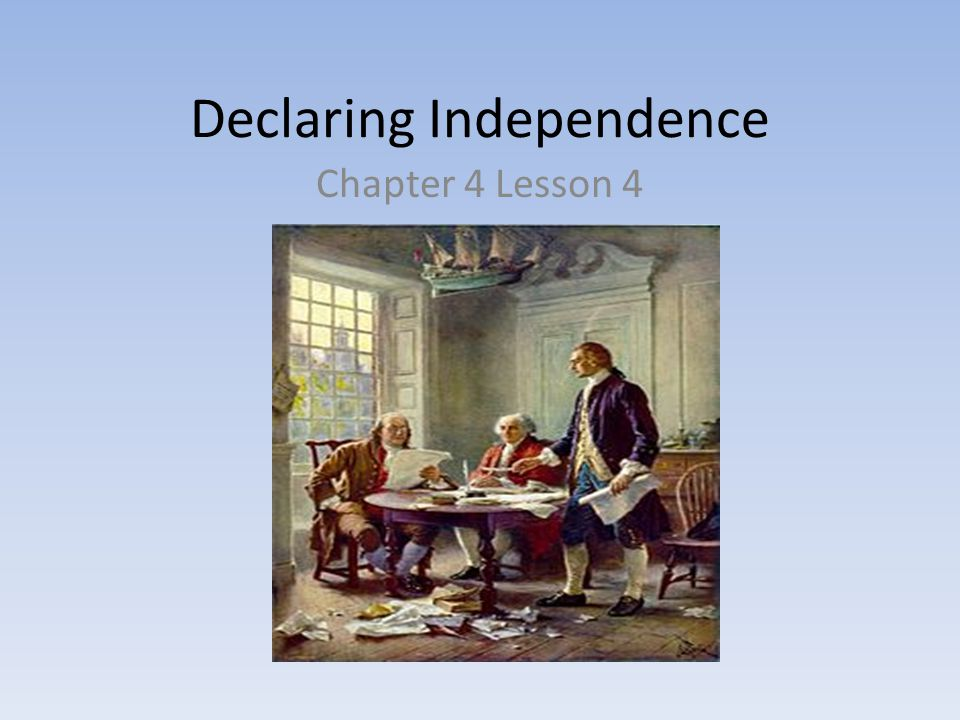 Objectives Evaluate the reaction of the colonists to the rejection of the Olive Branch Petition Summarize the steps taken that led to the writing of the Declaration of Independence Understand the four parts of the Declaration of Independence