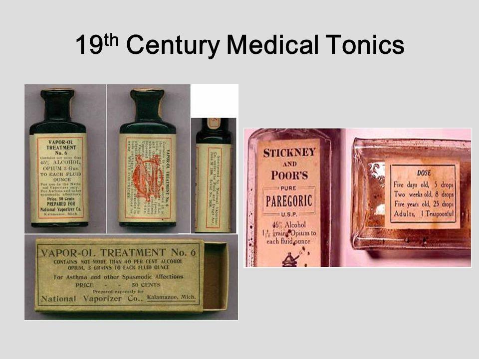 19 th Century Medical Tonics