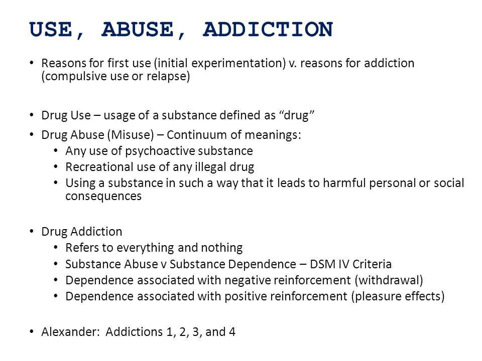 USE, ABUSE, ADDICTION Reasons for first use (initial experimentation) v.