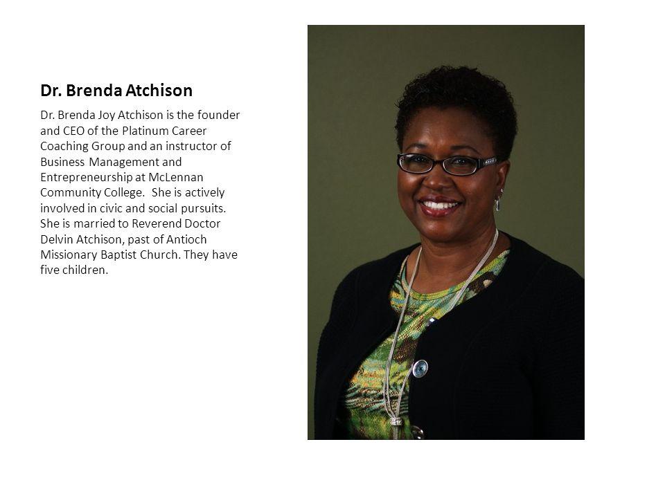 Dr. Brenda Atchison Dr.