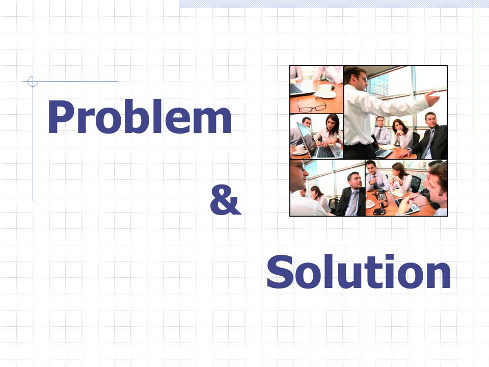 Problem Solution &