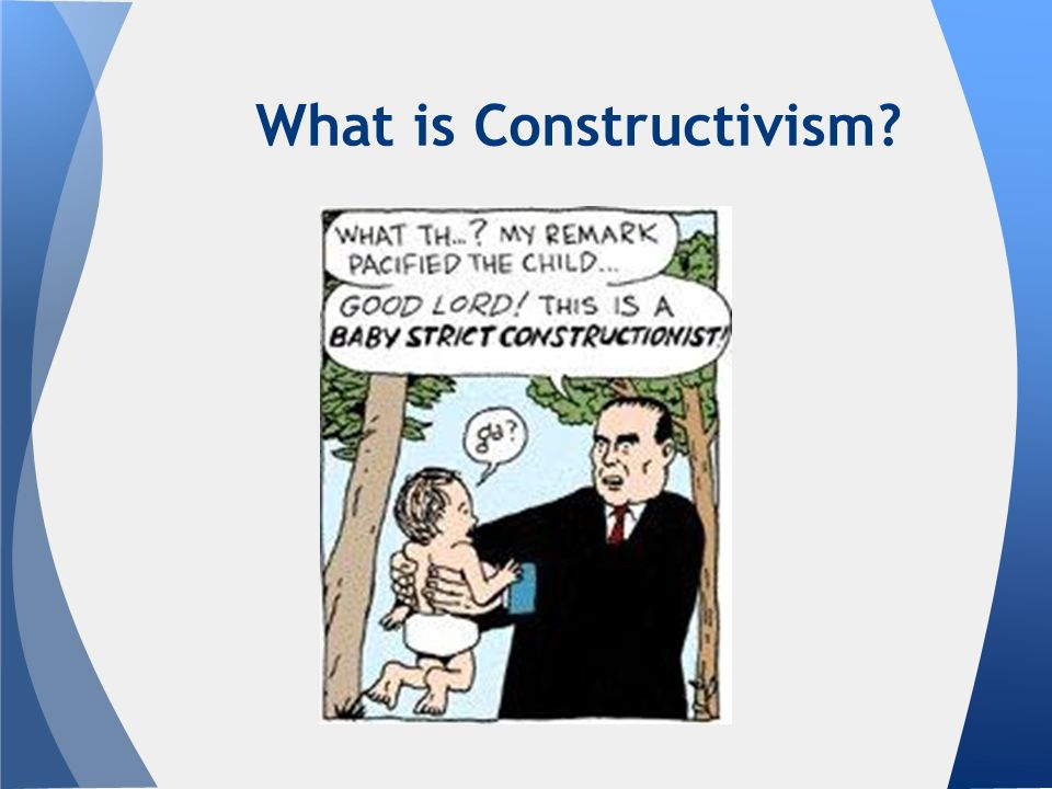 Definition Constructivism is: A paradigm specifically for learning and teaching.