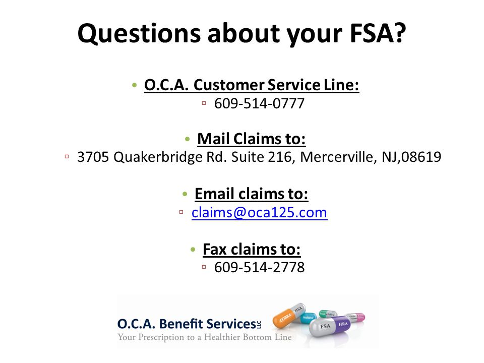 O.C.A. Customer Service Line: ▫ 609-514-0777 Mail Claims to: ▫ 3705 Quakerbridge Rd.
