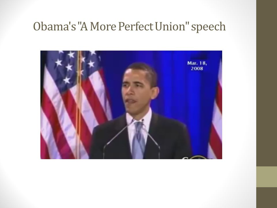 Obama s A More Perfect Union speech