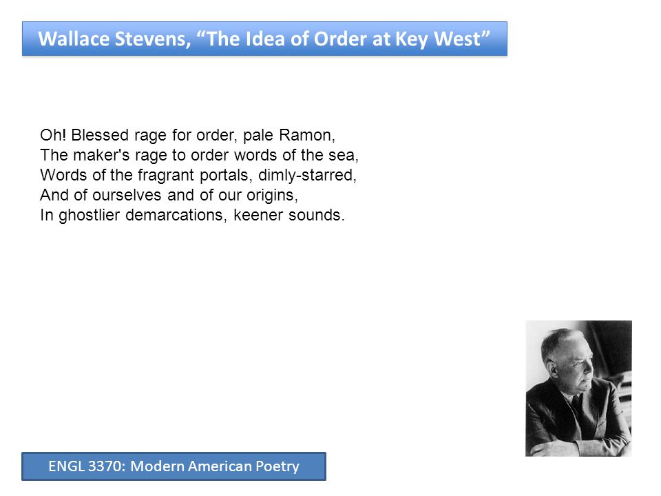 Wallace Stevens, The Idea of Order at Key West Oh.