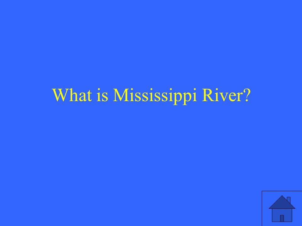 What is Mississippi River