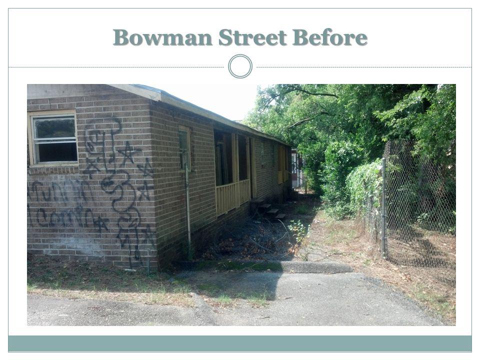 Bowman Street Before