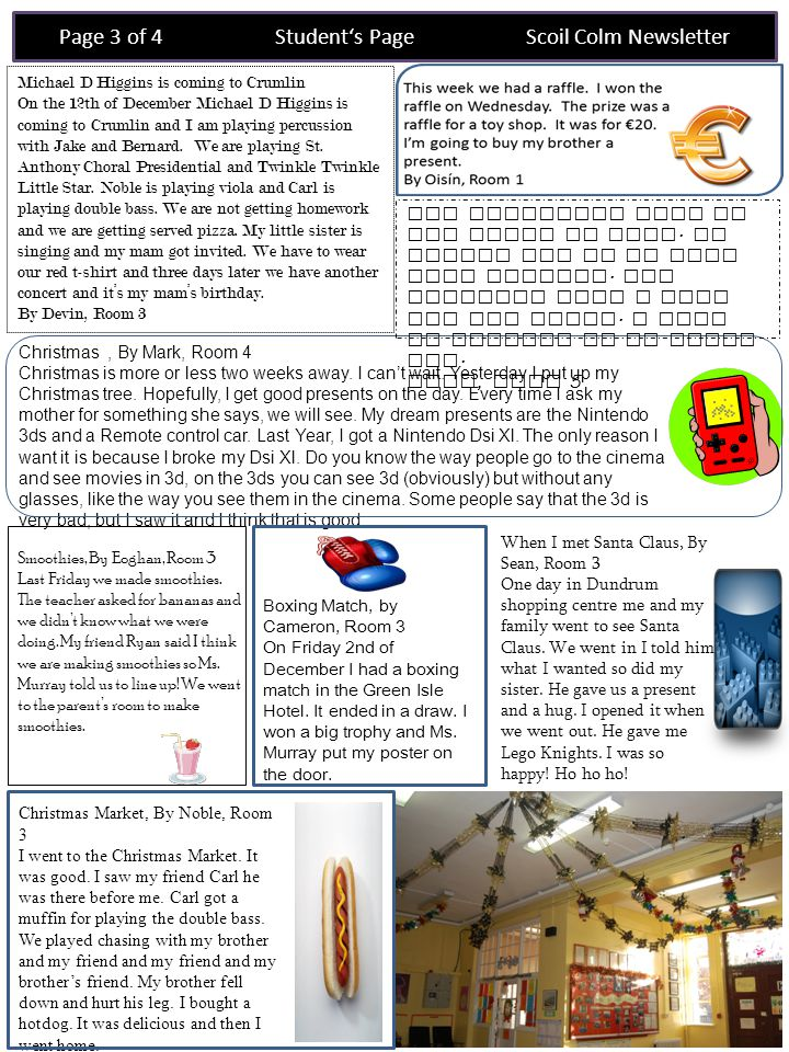 Page 4 of 4 Parent's Page Scoil Colm Newsletter First Communion: Reminder: The next Do This In Memory Of Me mass will take place on Sunday, 18th December at 11.00am.