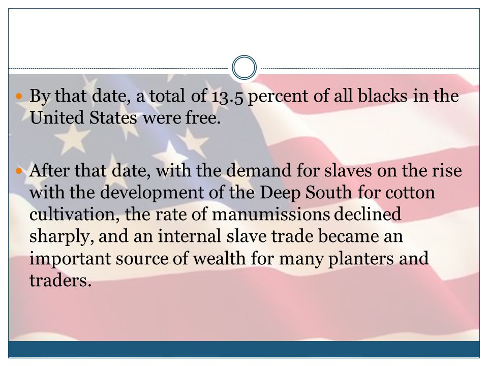 By that date, a total of 13.5 percent of all blacks in the United States were free.
