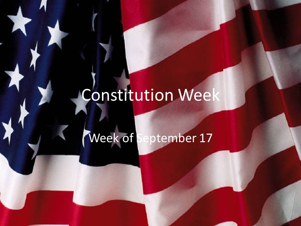 Constitution Week Week of September 17