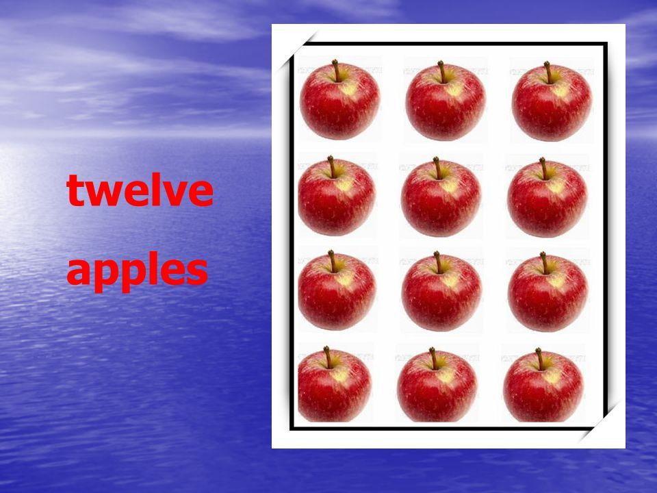 twelve apples