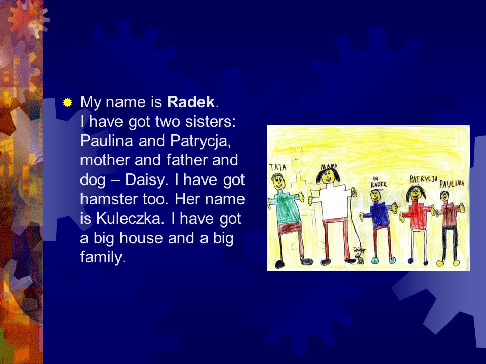  My name is Radek.