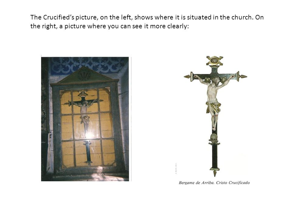 The Crucified's picture, on the left, shows where it is situated in the church.