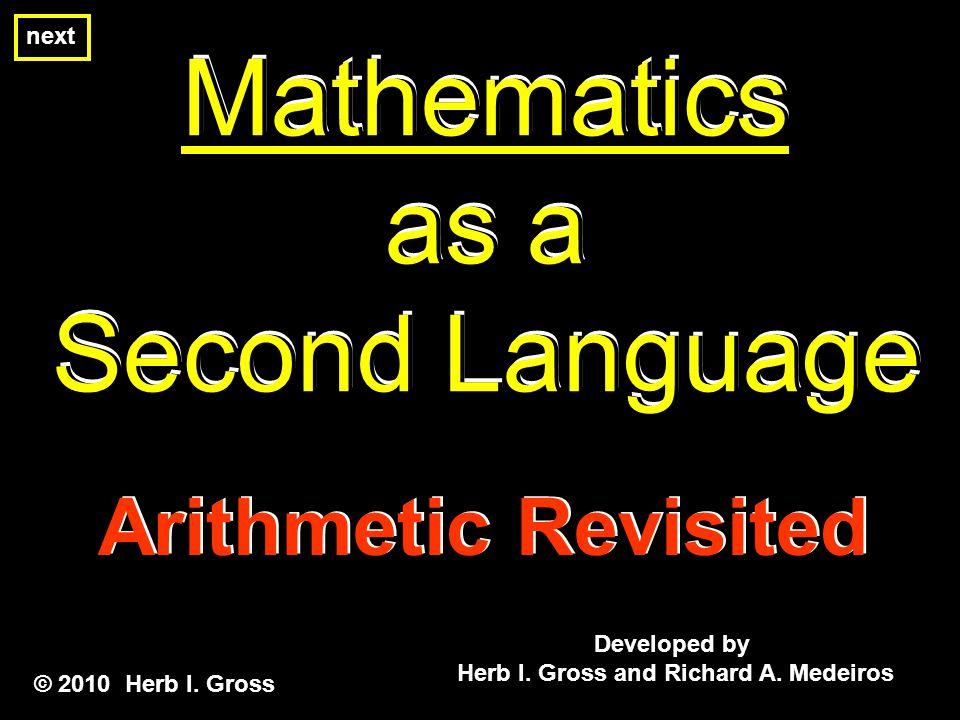 Whole Number Arithmetic Whole Number Arithmetic © 2010 Herb I.