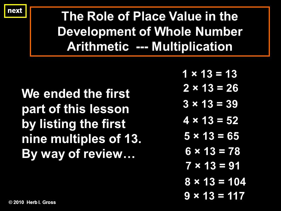 The Method of Duplation is a rather elegant way of performing rapid addition by knowing only how to multiply by 2 and adding.