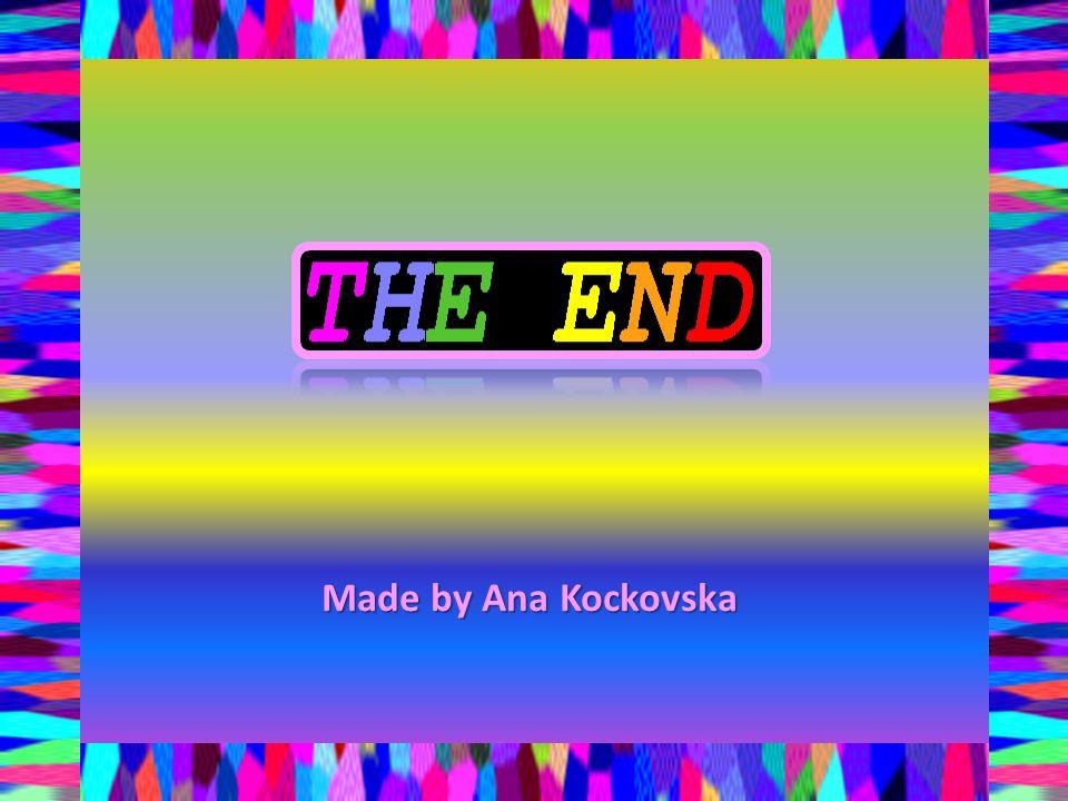 Made by Ana Kockovska