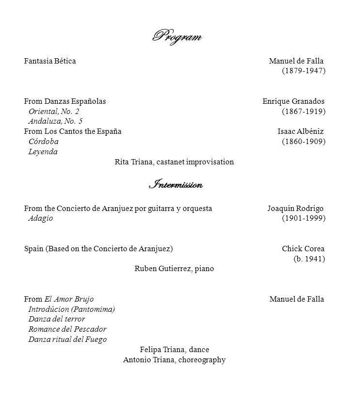 Program Fantasia Bética Manuel de Falla (1879-1947) From Danzas Españolas Enrique Granados Oriental, No.
