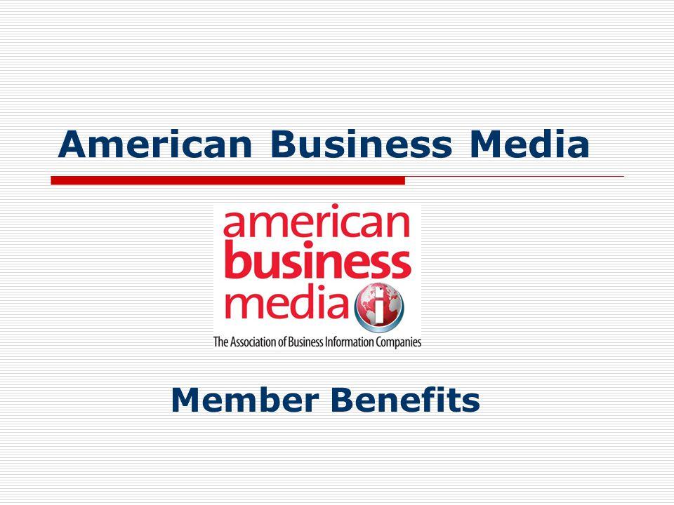 American Business Media Member Benefits