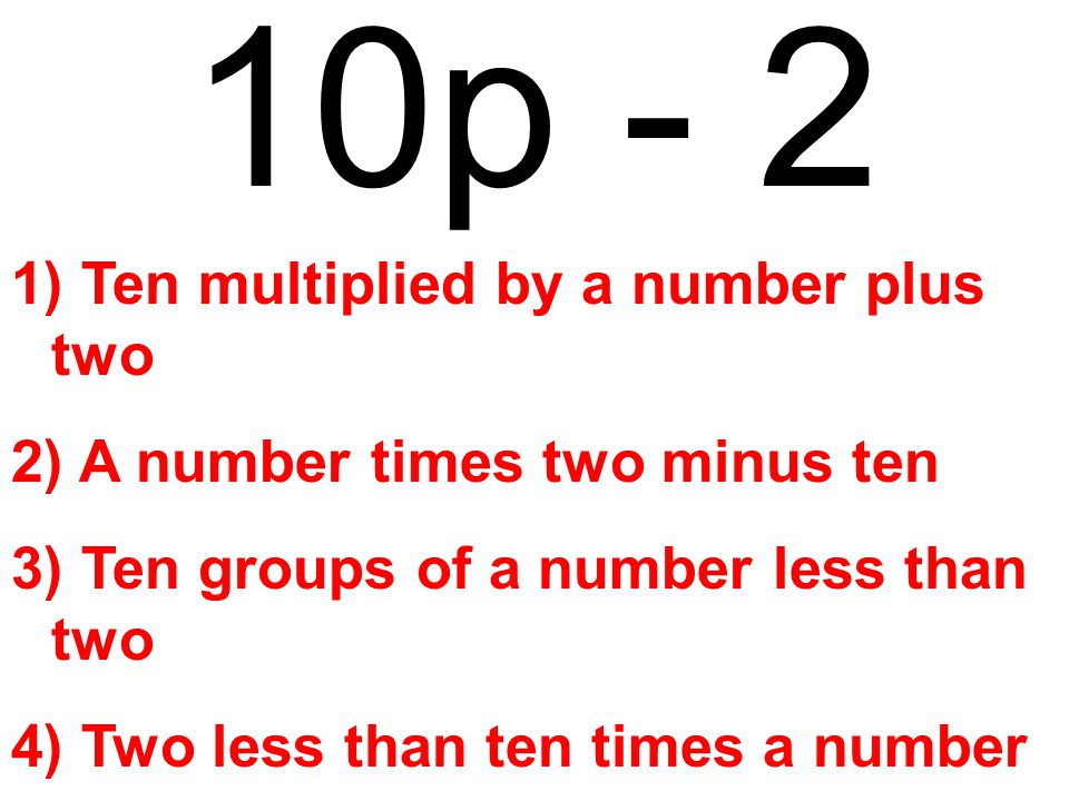 n ÷ 4 + 9 1) The quotient of a number and four sum nine 2) Nine more than a number 3) A number divided by thirteen 4) A number split evenly four times combined with nine