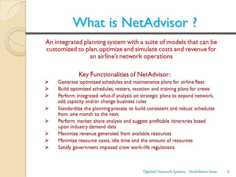 System Configuration: Configure NetAdvisor to set up specific fleet types, airports, passenger/cargo demand types and planning horizon.