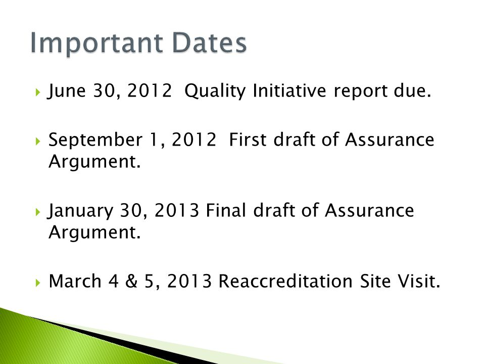  June 30, 2012 Quality Initiative report due.